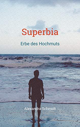 Buchseite und Rezensionen zu 'Superbia: Erbe des Hochmuts (Die Betonys 3)' von Alexandra Schmidt
