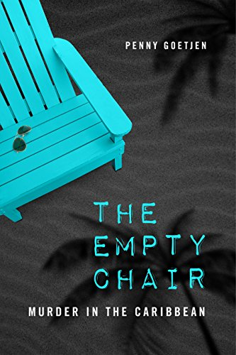 The Empty Chair: Murder in the Caribbean (English Edition) (Chair Bay)