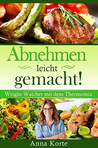 abnehmen-leicht-gemacht-weight-watcher-mit-dem-thermomix-german-edition