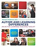 Autism and Learning Differences: An Active Learning Teaching Toolkit by Michael P. McManmon (2015-11-21)