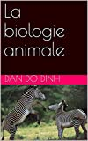 La biologie animale
