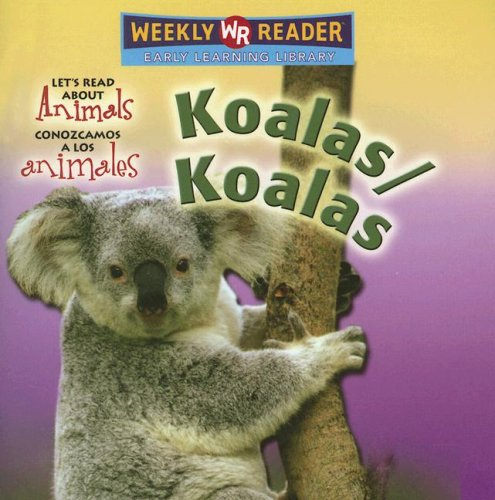 Koalas (Let's Read About Animals/ Conozcamos a Los Animales) por Kathleen Pohl