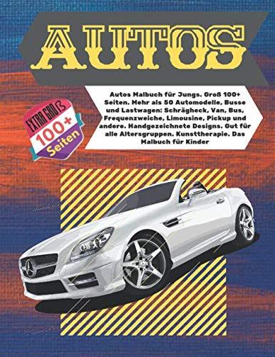 Autos Malbuch für...