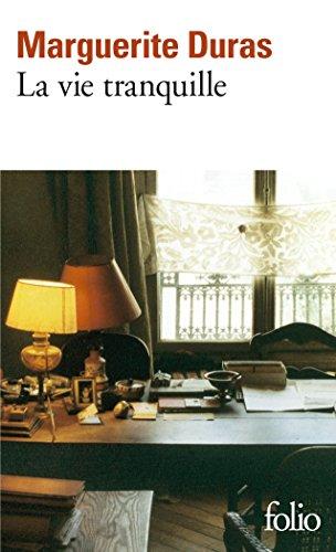 La Vie tranquille par Marguerite Duras