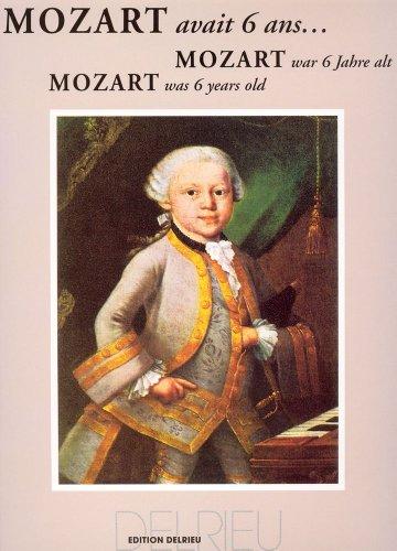 Mozart avait 6 ans...