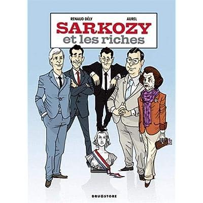 Sarkozy et les riches