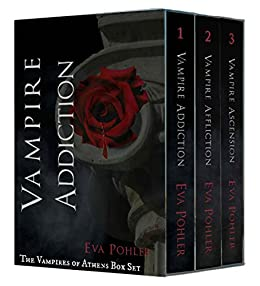 The Vampires of Athens Box Set by [Pohler, Eva]