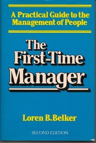 The First-time Manager by Loren B. Belker (1986-08-30)