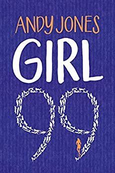Girl 99 by [Jones, Andy]