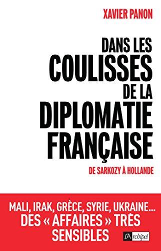 Dans les coulisses de la diplomatie française