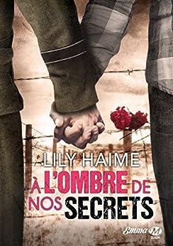 A l'ombre de nos secrets - Lily Haime 2017