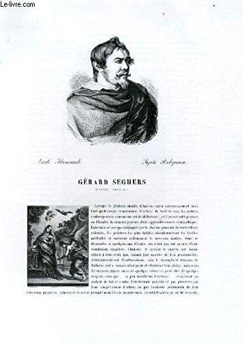 Biographie de Gérard Seghers (1591-1651) ; Ecole Flamande ; Sujets Religieux ; Extrait du Tome 7 de l'Histoire des peintres de toutes les écoles.