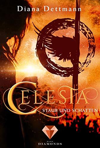 Celesta: Staub und Schatten (Band 2) -