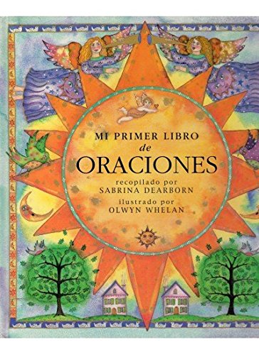 Mi primer libro de oraciones (INFANTIL-OMEGA INFANTIL) (Mi Primer Libro De Oraciones)