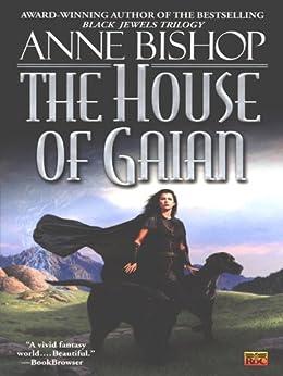 The House of Gaian (Tir Alainn Trilogy) von [Bishop, Anne]