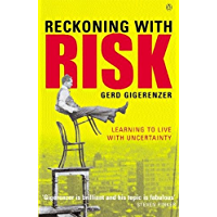 Reckoning with Risk: Learning to Live with Uncertainty (English Edition)