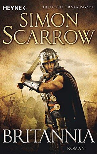 Britannia: Die Rom-Serie 14 - Roman (German Edition) eBook: Simon ...
