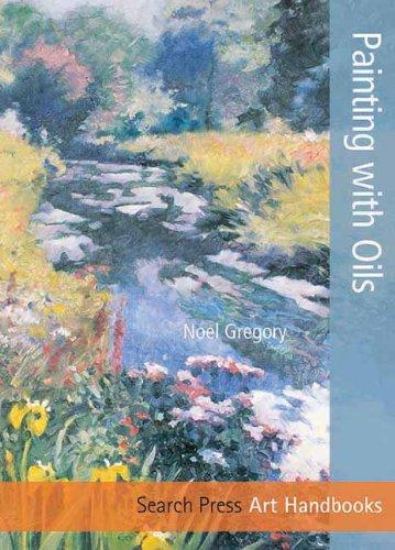 Painting with Oils (Art Handbooks)