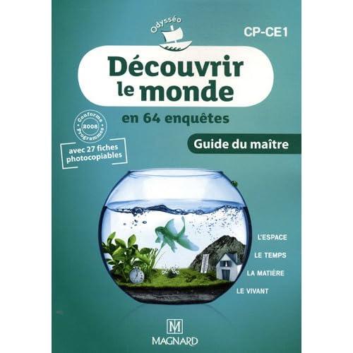 Découvrir le monde CP-CE1 : Guide du maître, programmes 2008