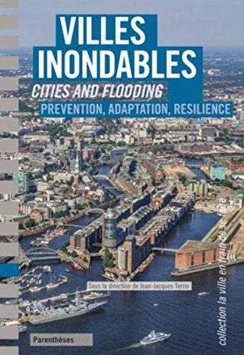 Villes inondables : Prévention, résilience, adaptation
