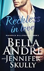 Reckless In Love (The Maverick Billionaires, Book 2) (Volume 2) by Bella Andre (2015-11-08)
