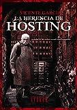 La Herencia de Hosting (Línea Stoker)