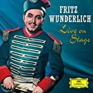 Fritz Wunderlich - Live On Stage