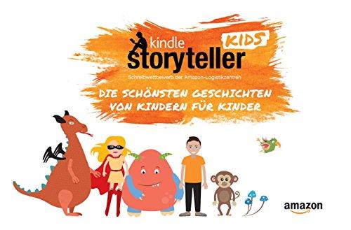 Kindle Storyteller Kids: Die schönsten Geschichten von Kindern für Kinder