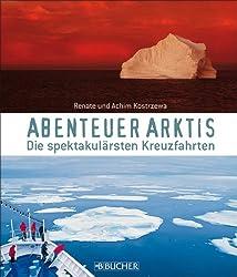 Abenteuer Arktis: Die spektakulärsten Kreuzfahrten