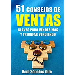 51 Consejos de Ventas: Claves para Vender Más y Triunfar Vendiendo (Pensamientos Vendedores nº 2)