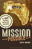 Mission possible: Mit Gott in Angola durch dick und dünn -