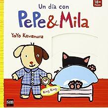 Un día con Pepe y Mila de Yayo Kawa (4 mar 2015) Tapa blanda