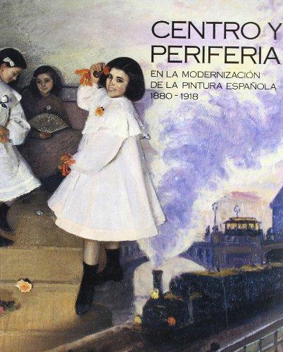 Descargar Libro Centro y periferia en la modernización de la pintura española (1880-1918) de Carmen (edicion) Pena