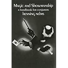 Magic and Showmanship: A Handbook for Conjurers