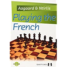 Playing the French (Grandmaster Guides)