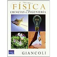 Física para ciencias e ingeniería Vol I