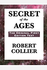 Secret of the Ages: The Original First Edition Text Paperback