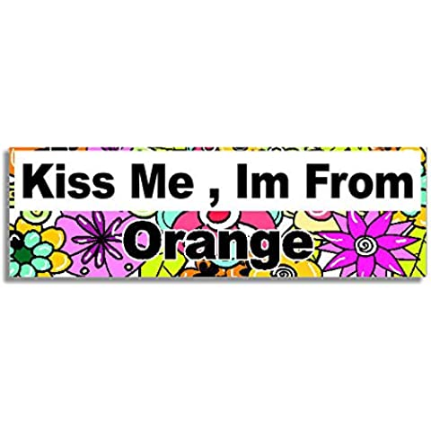 Kiss Me , Im From Orange Car