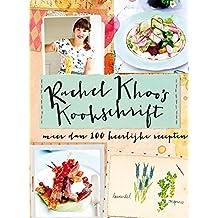 Rachel Khoo's kookschrift: meer dan 100 heerlijke recepten uit mijn eigen kookschrift