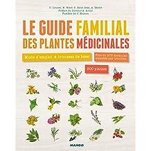 Grand Livre Bien-tre le Guide Familial des Plantes Medicinales