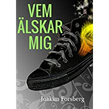 Vem Alskar Mig (Swedish Edition)