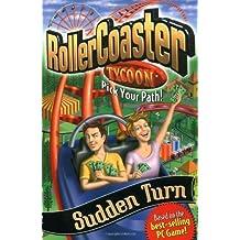 Roller Coaster Tycoon: Sudden Turn by Breaux, Shane (2002) Mass Market Paperback