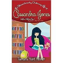 Episode 1: The New Girl: The Extraordinarily Ordinary Life of Cassandra Jones (Walker Wildcats Year 1: Age 10)