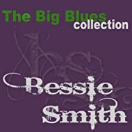Bessie Smith (The Big Blues Collection)