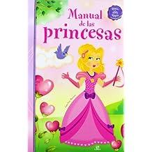 Manual de las Princesas (Manuales Mágicos)