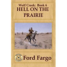 Wolf Creek: Hell on the Prairie