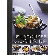 Larousse de la cuisine: 1600 recettes