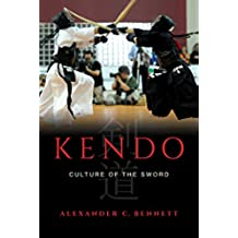 Kendo: Culture of the Sword (English Edition)
