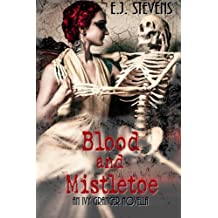 Blood and Mistletoe (Ivy Granger, Psychic Detective)