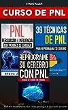 Image de Superación personal - Curso de PNL 3 libros en 1: Reprograme su cerebro con PNL + Persuasión e influencia con patrones de lenguaje + 39 técnicas de